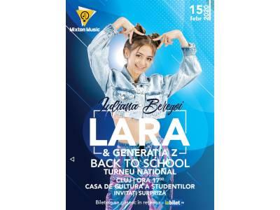 Lara & Generația Z - Back to School @ Cluj-Napoca
