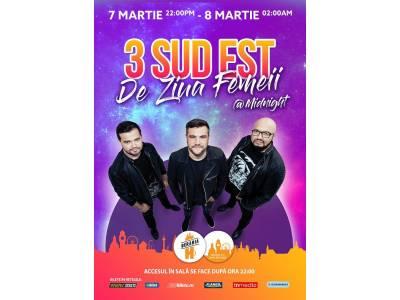 3 Sud Est - De Ziua Femeii @ Berăria H