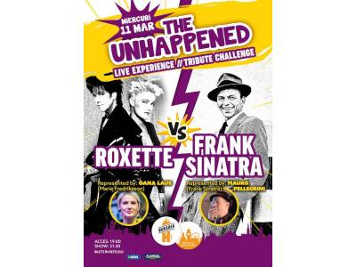 Roxette vs. Frank Sinatra | The Unhappened Live Experience