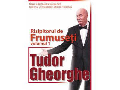 Tudor Gheorghe - Risipitorul de frumuseți
