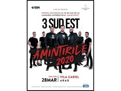 Concert 3 Sud Est - Amintirile 2020 @ Arad