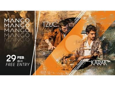 Tzuc & Karak @ MANGO Bar