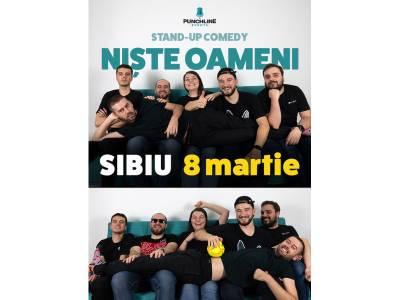 Stand Up Comedy cu 'Niște Oameni' @ Sibiu