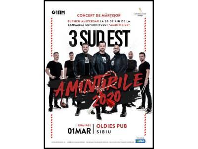 Concert 3 Sud Est - Amintirile 2020 @ Sibiu