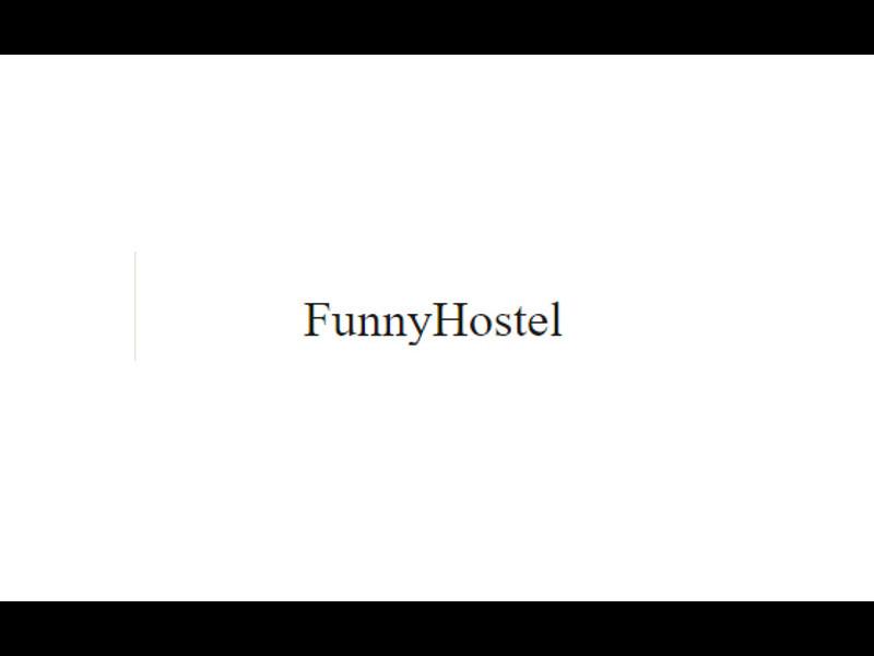 Funny Hostel