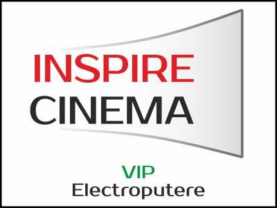 Inspire Cinema VIP Electroputere